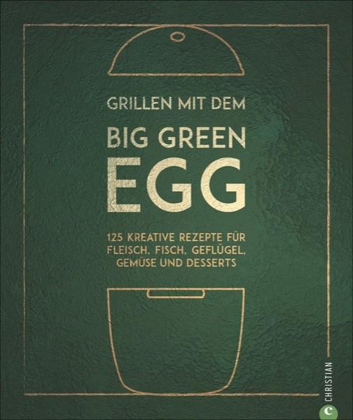 Grillen mit den BIG GREEN EGG