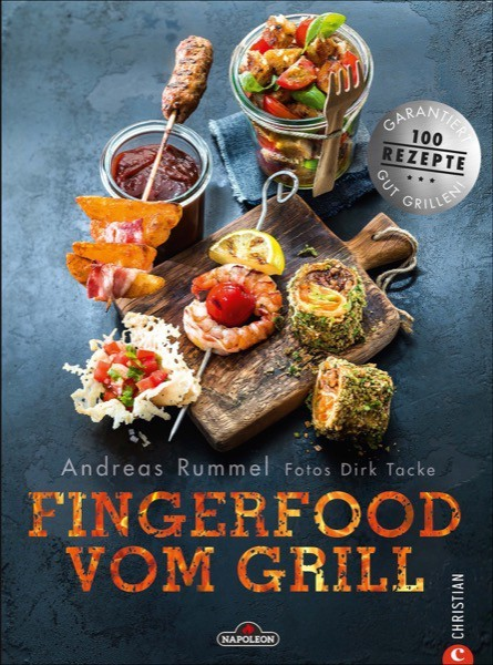 Fingerfood vom Grill- Andreas Rummel