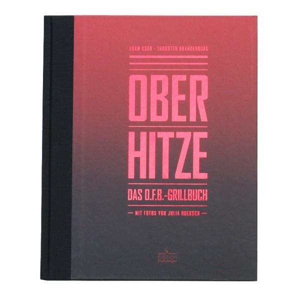 Otto Wilde Grillers Ottos Grillbuch